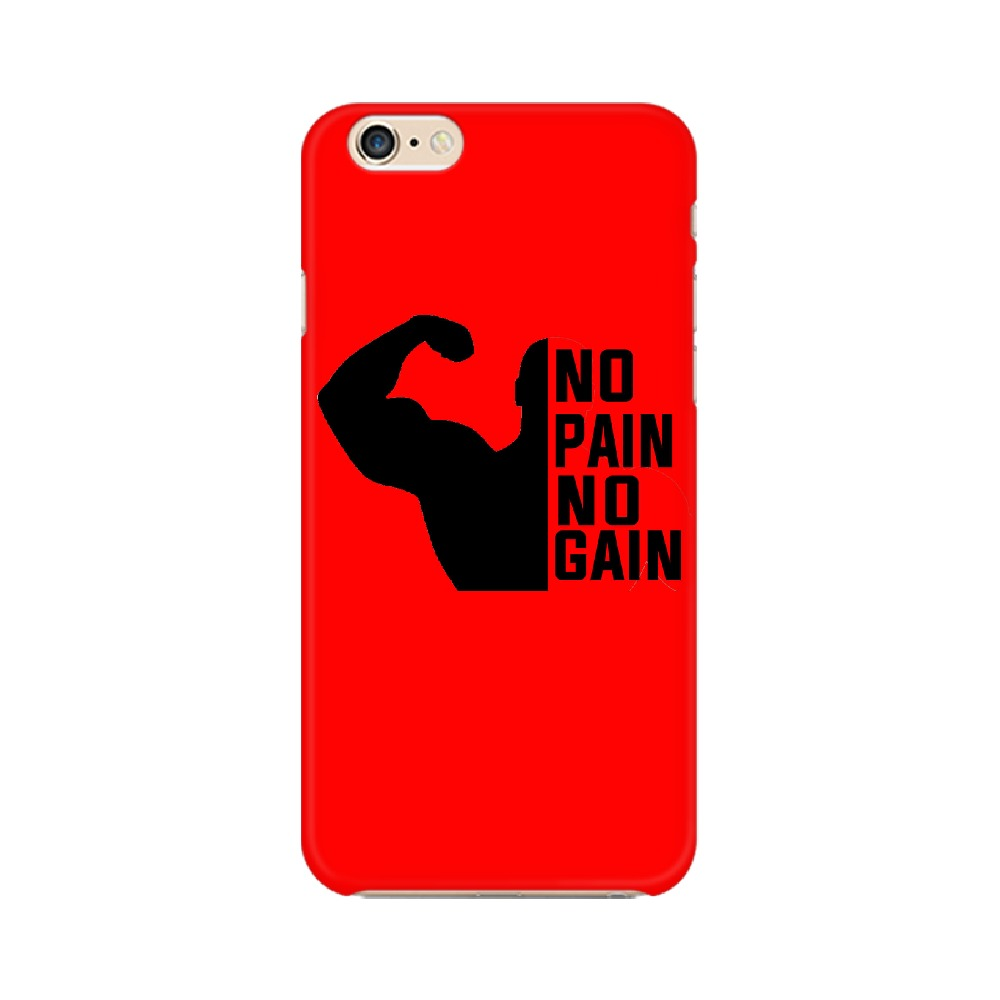 No Pain No Gain - Phone Case - Apple Iphone 6