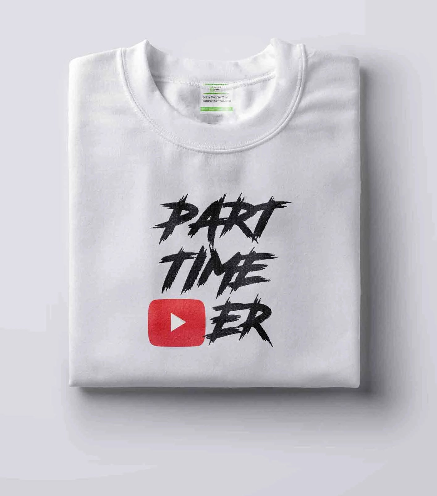 PART TIME YOUTUBER - T-SHIRT - Passion Swap
