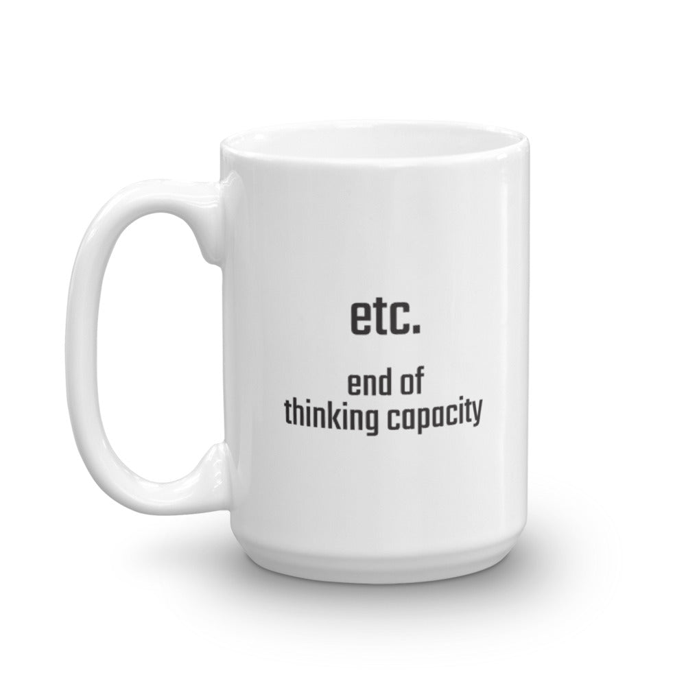Etc - end of thinking capacity - PITS