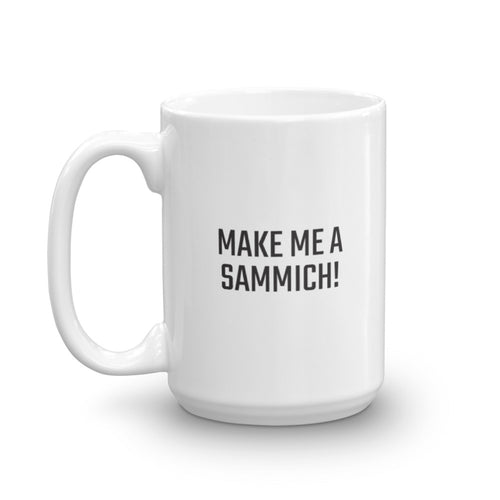Make Me A Sammich! - PITS