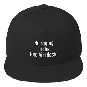 No raging in the Red Air Block! - PITS