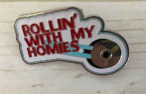 Rollin' With My Homies Enamel Pin ~ Riley Blake Designer Notions