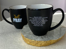 "Load image into Gallery viewer, ""Just Pray"" Mug"