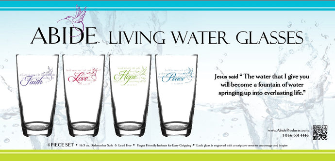 Abide Living Water Glasses 16.5 oz. Drinking glasses, scripture engraved on each.
