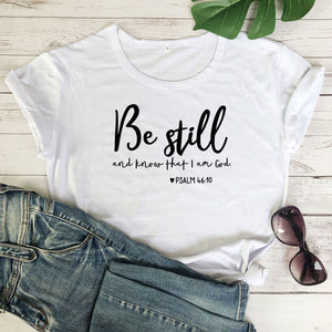 Be Still and Know That I am God Tee