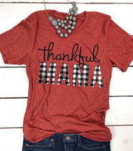 Load image into Gallery viewer, Thankful Mama Tee Shirt