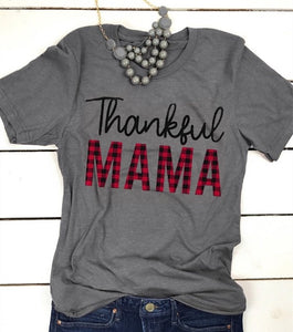 Thankful Mama Tee Shirt