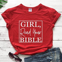 Load image into Gallery viewer, 2020 Girl Read your Bible Tee