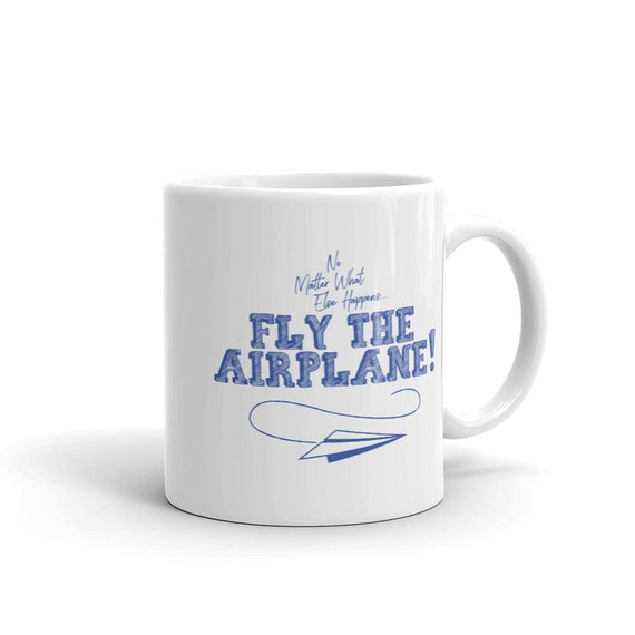 Fly The Airplane - 11Oz