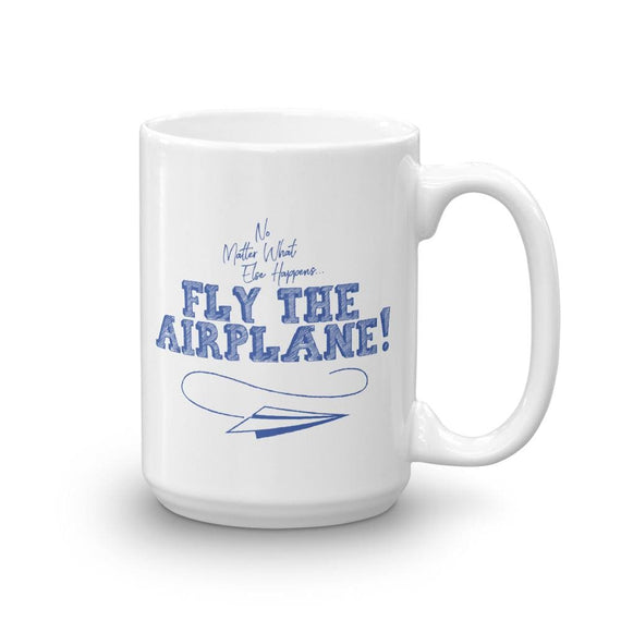 Fly The Airplane - 15Oz