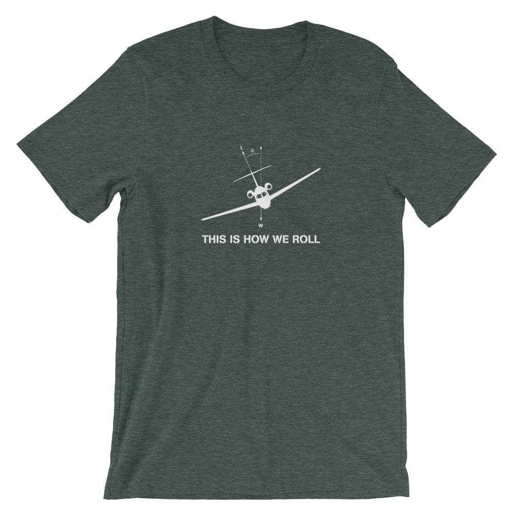 How We Roll - Heather Forest / S - Tee