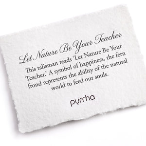 Pyrrha Talisman Let Nature Be Your Teacher Silver