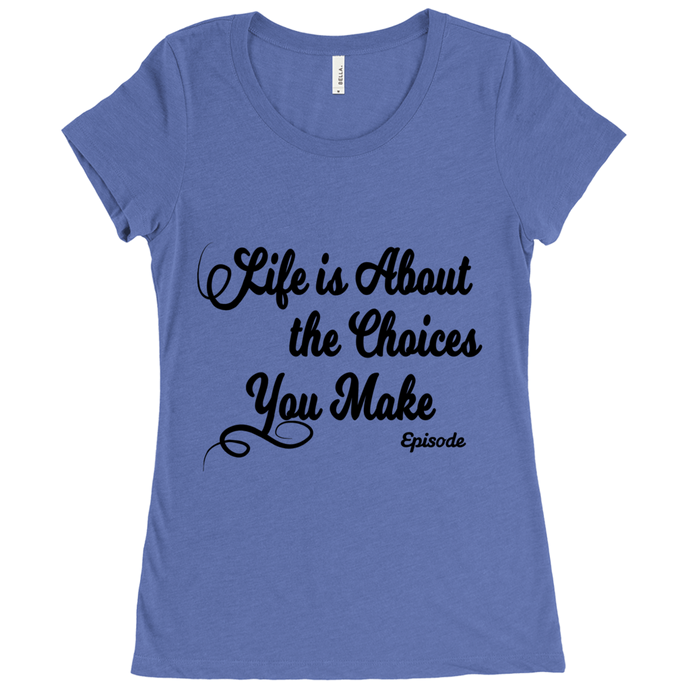 Life is About Episode Slogan - Black Scoop Neck Tee