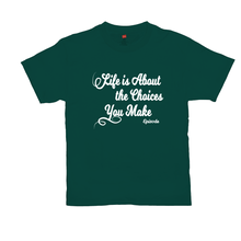 Load image into Gallery viewer, Life is About Episode Slogan - White Tee
