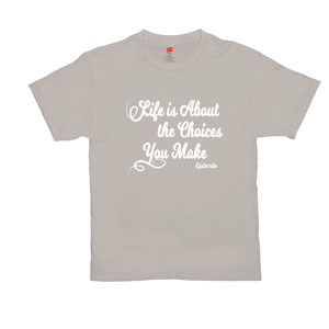 Life is About Episode Slogan - White Tee