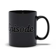 Load image into Gallery viewer, Dark Mode Episode Mug