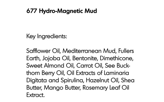 HYDRO-MAGNETIC MUD (677)