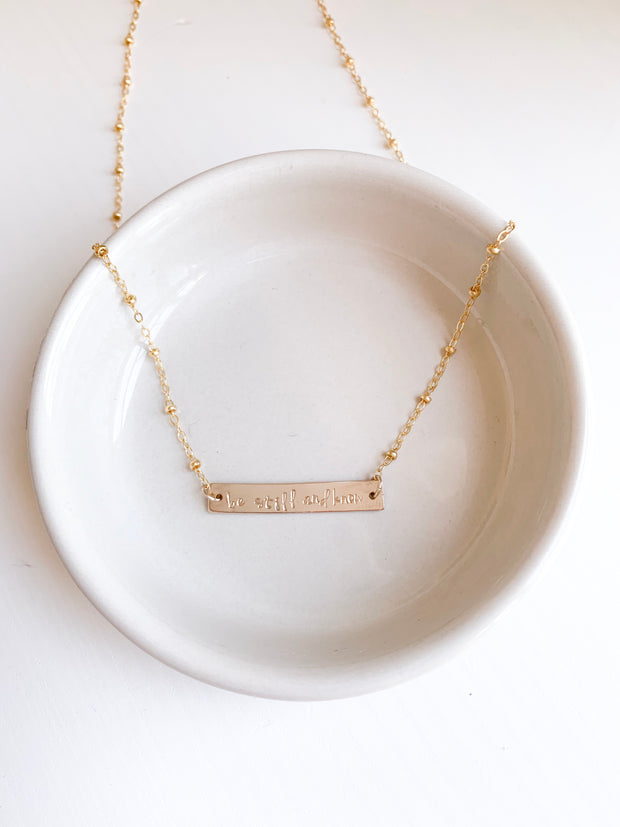 Be Still and Know Bar Necklace