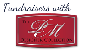 FUNDRAISERS with PM DESIGNER COLLECTION