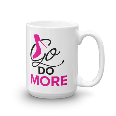 Go Do More Mug