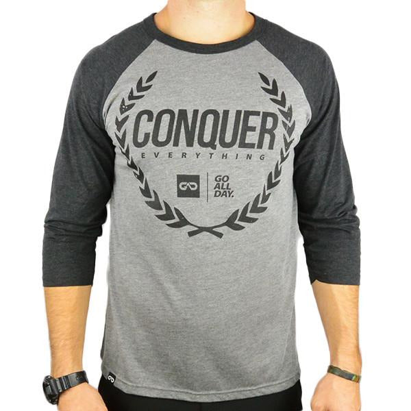 CONQUER EVERYTHING 3/4 Raglan Tee