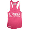 """STRONGER Than Yesterday"" Signature Series Racerback Tank (Pink)"