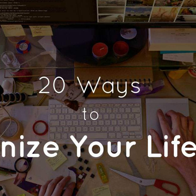 20 Ways To Organize Your Life NOW - Household Hacks