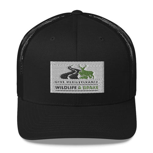 Give Pennsylvania Wildlife a Brake Trucker Cap