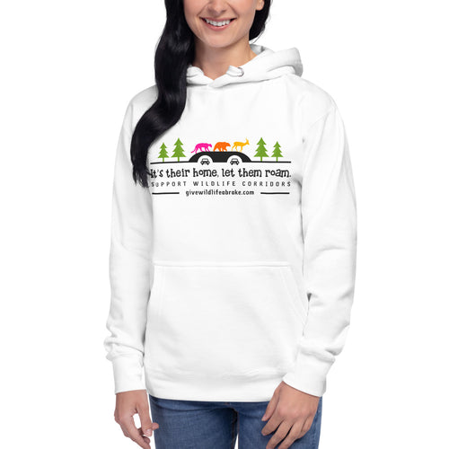 Unisex Hoodie It's Their Home, Let Them Roam Multicolor w/Trees