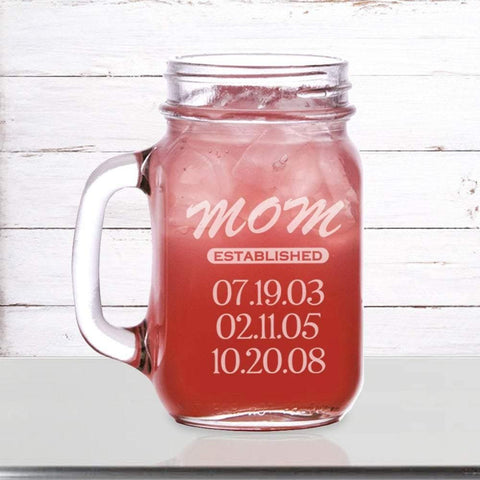 Mom established mason jar mug personalized 16oz. / Laser engraved