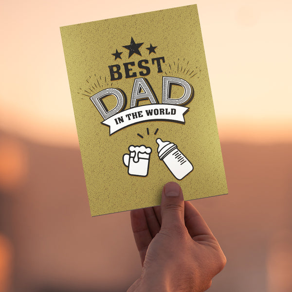 Best Dad in The World Greeting Cards - Beer Mug and Baby Bottle