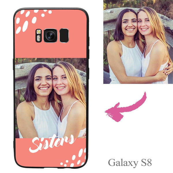 Galaxy S8 Custom Sisters Photo Protective Phone Case