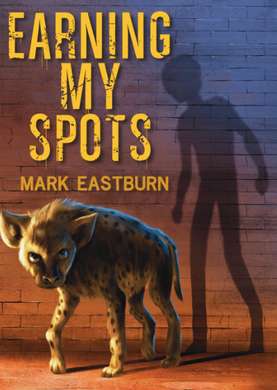 Earning My Spots (signed copy)