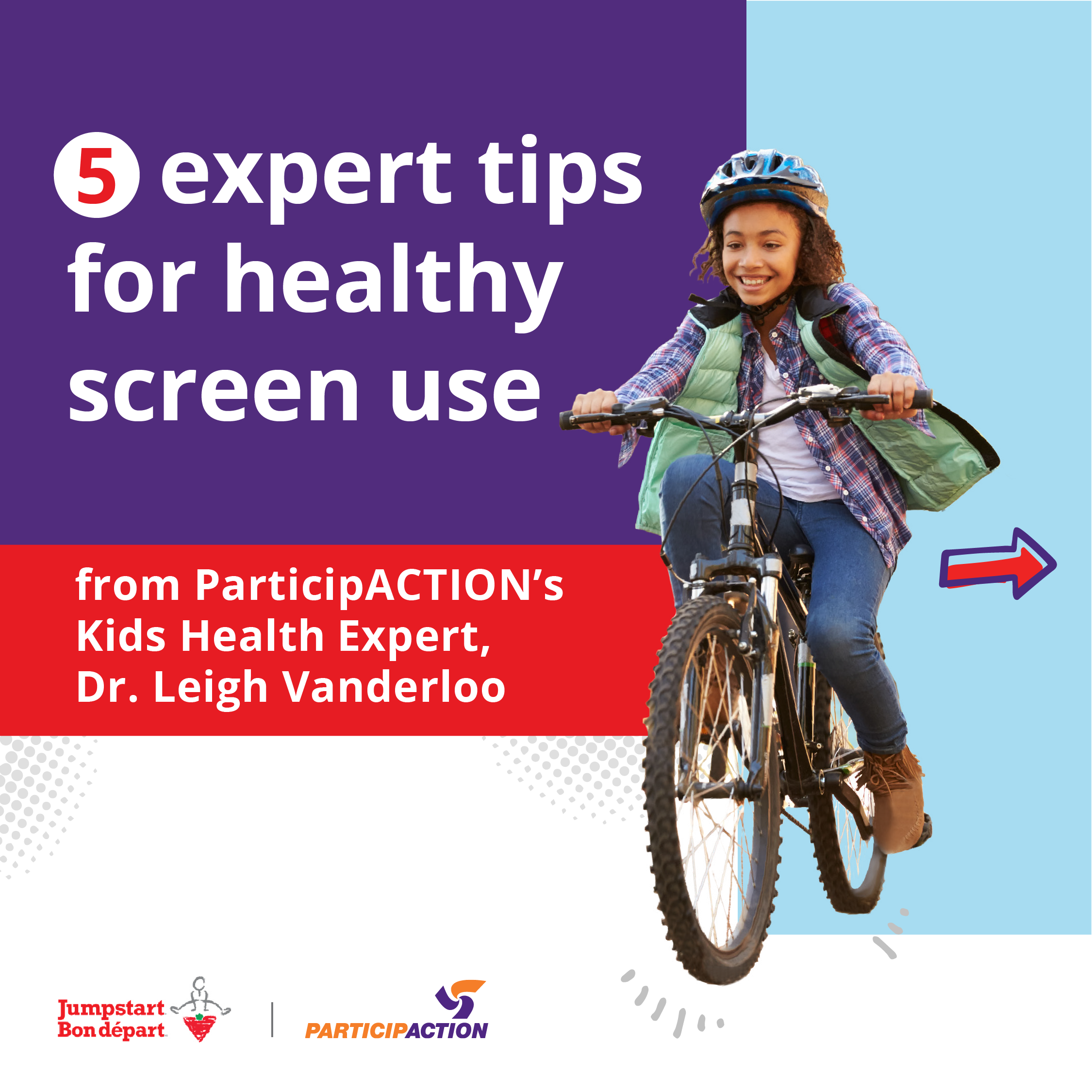 5 expert tips for healthy screen use from ParticipACTION's Kids Health Expert, Dr. Leigh Vanderloo