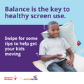Balance is the key to healthy screen use.