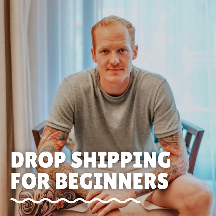 Drop Shipping for Beginners