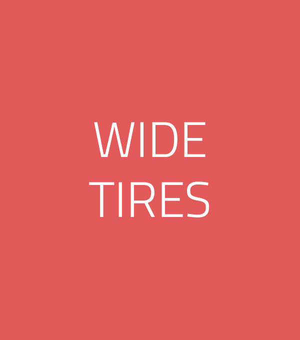 Wide Tires