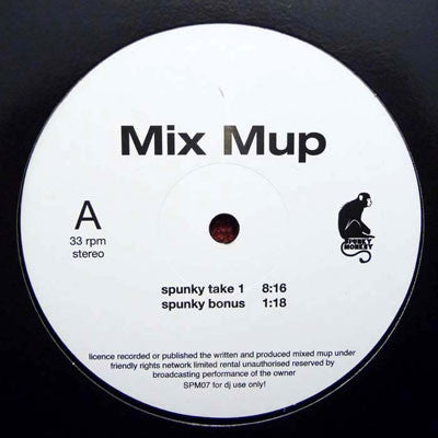 "Mix Mup ‎– Spunky Take 1 / Alright - 12"" - Spunky Monkey Records"