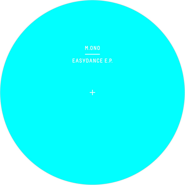 "M.ono - Easydance EP - 12"" - Rose"