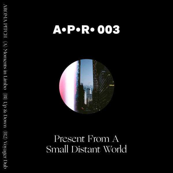 "Aroma Pitch - Present From A Small Distant World - 12"" - APR 03"