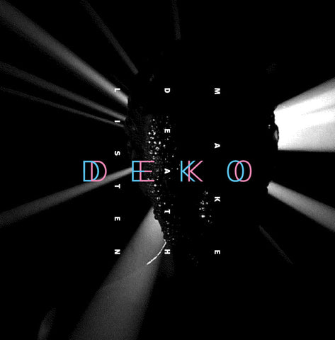 "Deko Deko - Make Death Listen 12"" - Ortloff"