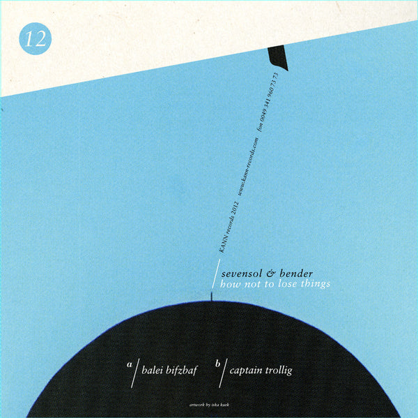 Sevensol & Bender - How Not To Lose Things - 12""