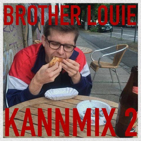 KANNMIX 2 - Brother Louie