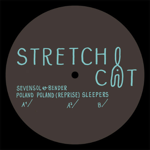 Sevensol & Bender - Poland / Sleepers - 12""