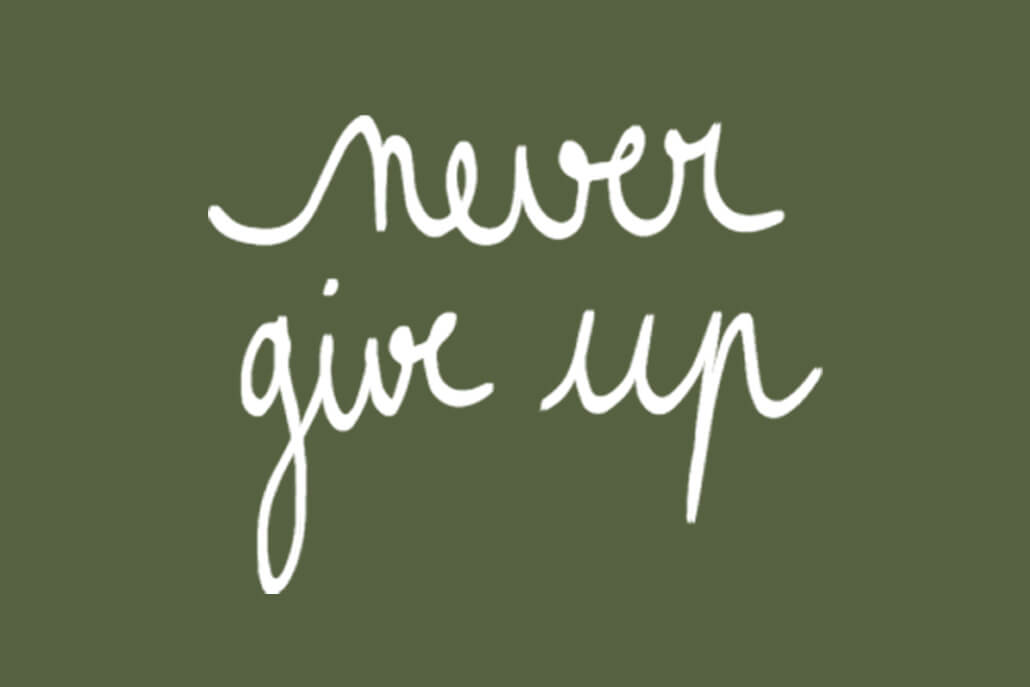 Never give up-mobile