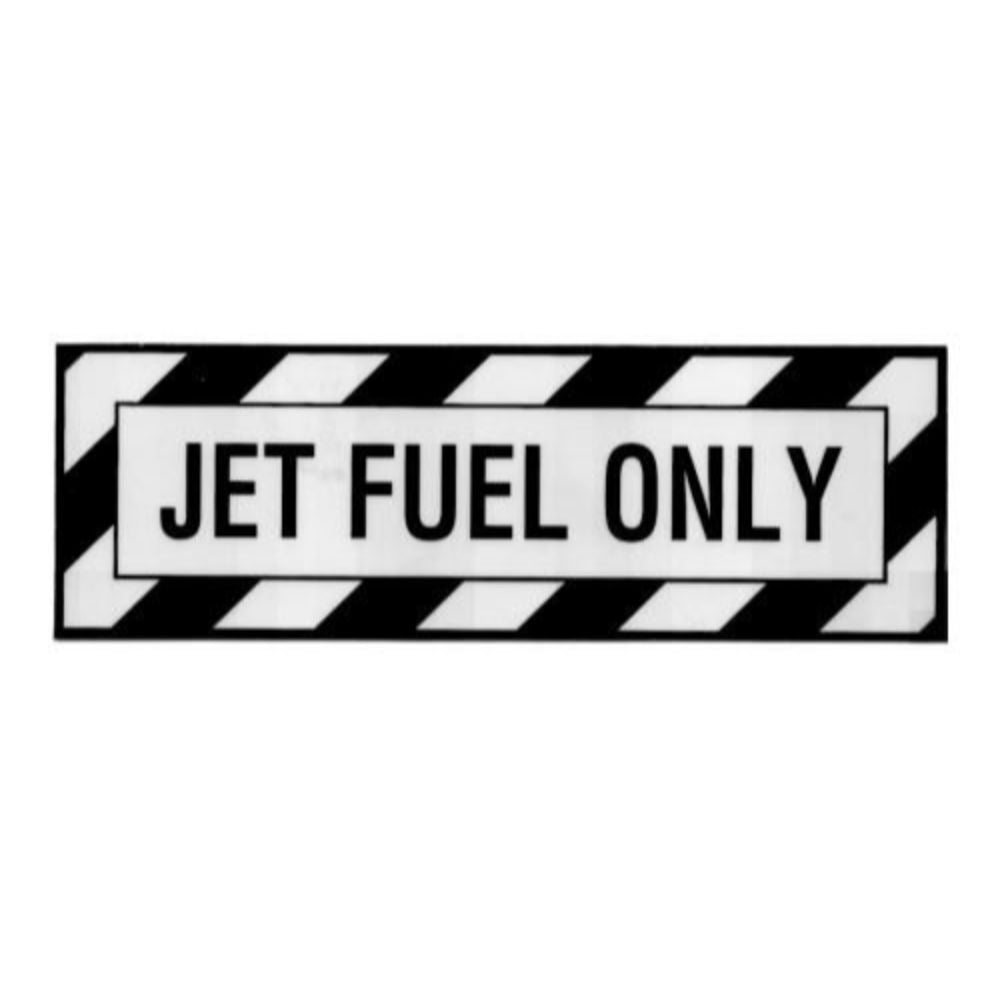 Sticker Jet Fuel Only Decal