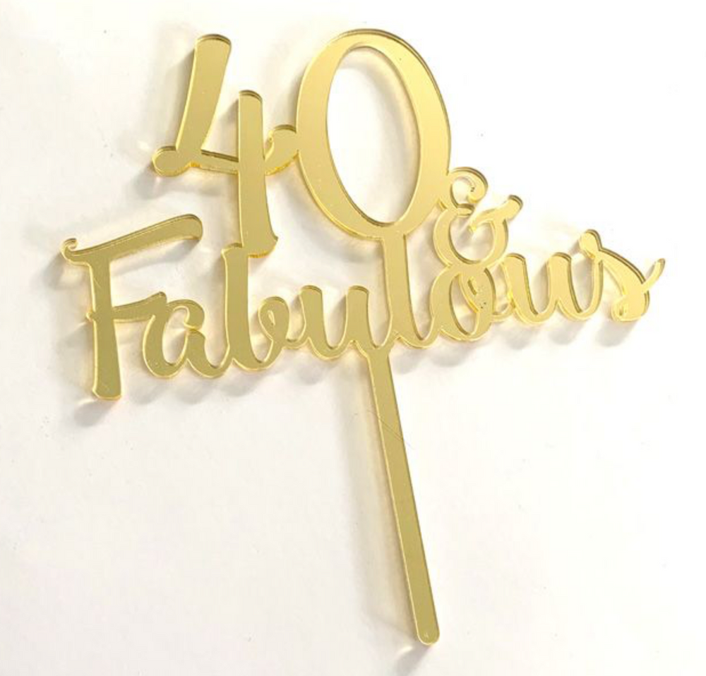 Load image into Gallery viewer, Cake Topper - 40 & Fabulous