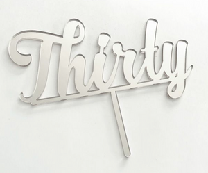 Cake Topper - Thirty