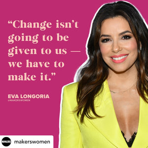 As Eva Longoria Says...