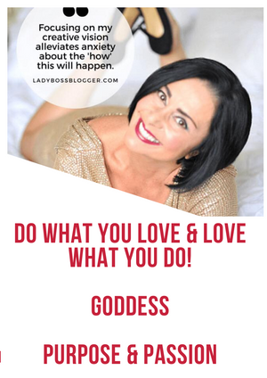 How to Access your Purpose & Passion to Do What You Love!